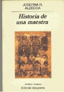 aldecoa-josefina-historia-de-una-maestra-portada1[1]